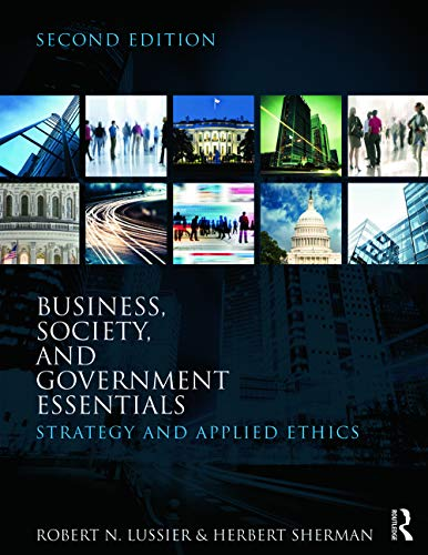 9780415622103: Business, Society, and Government Essentials: Strategy and Applied Ethics