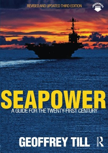 9780415622622: Seapower: A Guide for the Twenty-First Century
