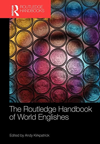 9780415622646: The Routledge Handbook of World Englishes (Routledge Handbooks in Applied Linguistics)