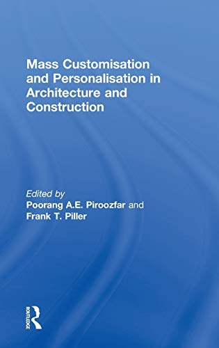 9780415622837: Mass Customisation and Personalisation in Architecture and Construction