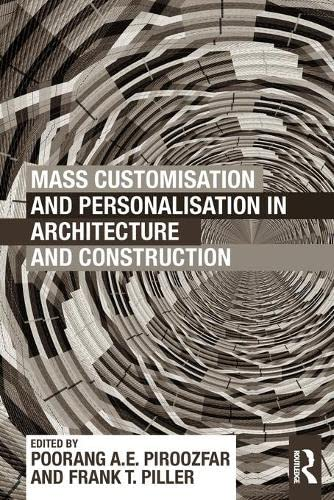 9780415622844: Mass Customisation and Personalisation in Architecture and Construction