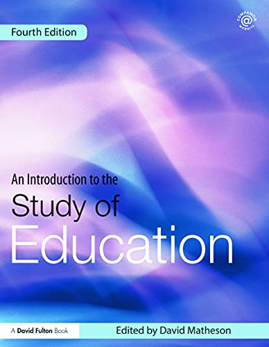 9780415623100: An Introduction to the Study of Education (David Fulton Books)