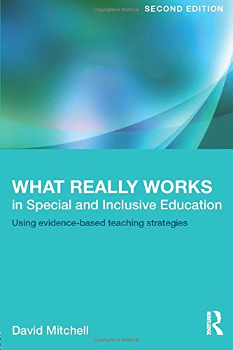 9780415623230: What Really Works in Special and Inclusive Education: Using evidence-based teaching strategies