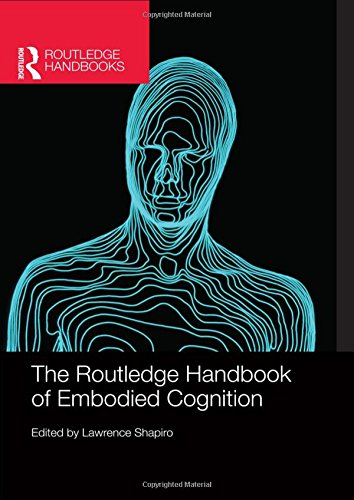 9780415623612: The Routledge Handbook of Embodied Cognition (Routledge Handbooks in Philosophy)