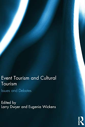 9780415623681: Event Tourism and Cultural Tourism: Issues and Debates