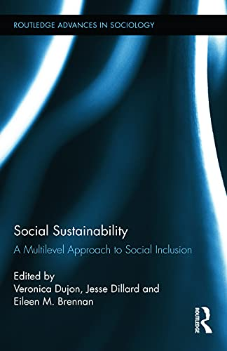 9780415623926: Social Sustainability: A Multilevel Approach to Social Inclusion (Routledge Advances in Sociology)