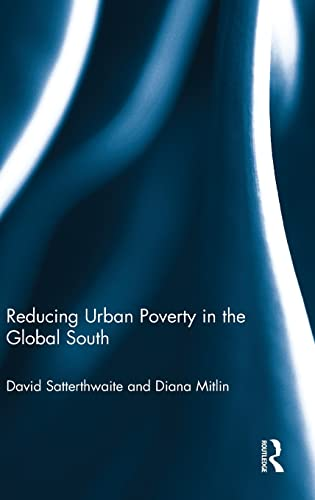 9780415624626: Reducing Urban Poverty in the Global South