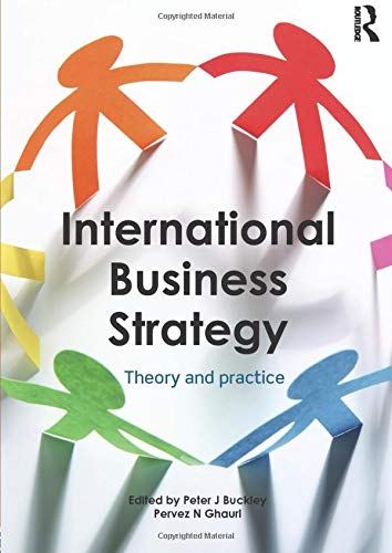 9780415624701: International Business Strategy: Theory and Practice