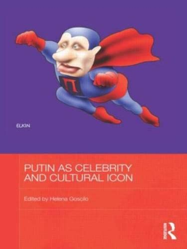 9780415624763: Putin as Celebrity and Cultural Icon
