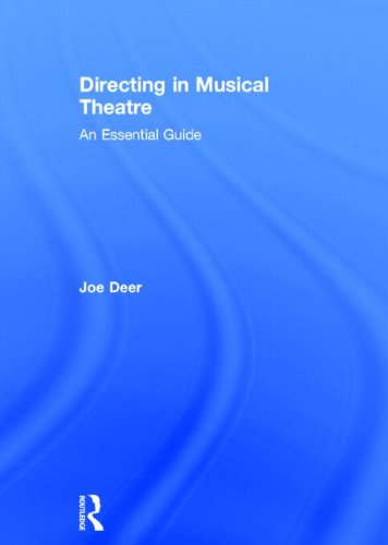 9780415624893: Directing in Musical Theatre: An Essential Guide