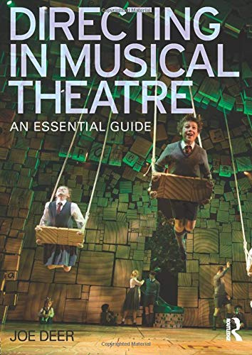 Directing in Musical Theatre: Deer, Joe