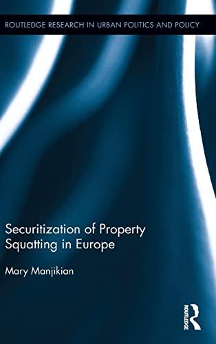 Securitization of Property Squatting in Europe: Mary Manjikian