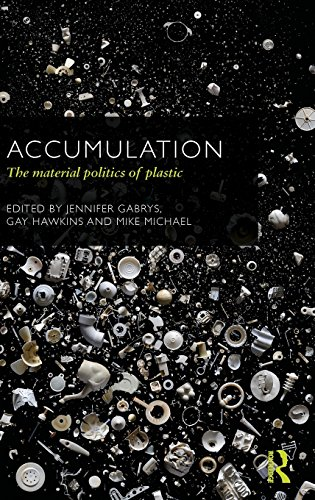 9780415625821: Accumulation: The Material Politics of Plastic