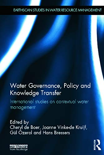 9780415625975: Water Governance, Policy and Knowledge Transfer: International Studies on Contextual Water Management (Earthscan Studies in Water Resource Management)