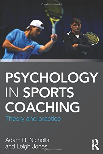 9780415625999: Psychology in Sports Coaching: Theory and Practice