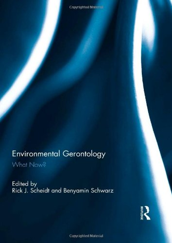 9780415626163: Environmental Gerontology: What Now?