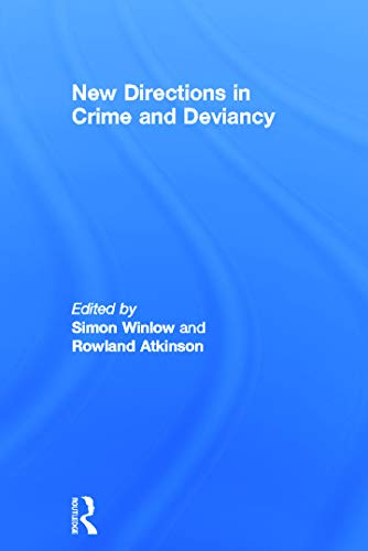 9780415626484: New Directions in Crime and Deviancy