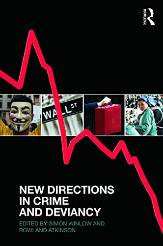 9780415626491: New Directions in Crime and Deviancy