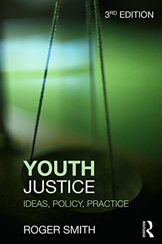Youth Justice: Ideas, Policy, Practice (041562651X) by Smith, Roger