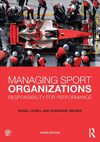 9780415626774: Managing Sport Organizations: Responsibility for Performance