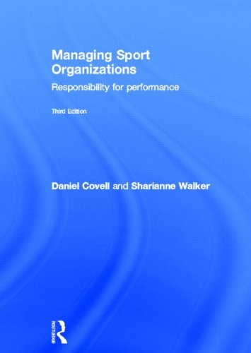 9780415626798: Managing Sport Organizations: Responsibility for Performance