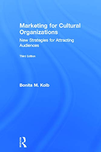 9780415626958: Marketing for Cultural Organizations: New Strategies for Attracting Audiences - third edition