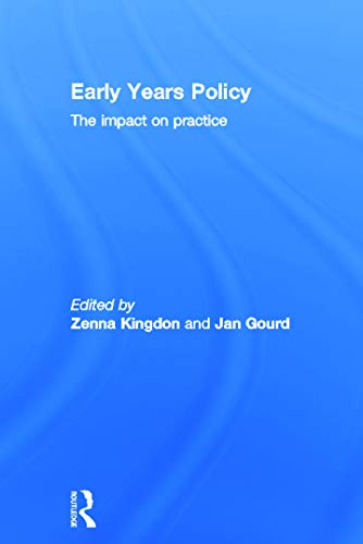 9780415627085: Early Years Policy: The impact on practice