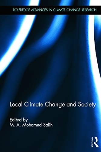 9780415627153: Local Climate Change and Society (Routledge Advances in Climate Change Research)