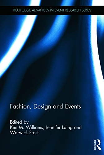 9780415627207: Fashion, Design and Events (Routledge Advances in Event Research Series)