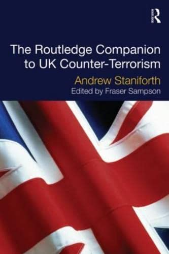 9780415627474: The Routledge Companion to UK Counter-Terrorism