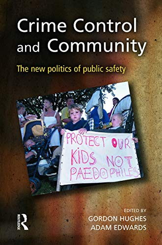 9780415627559: Crime Control and Community