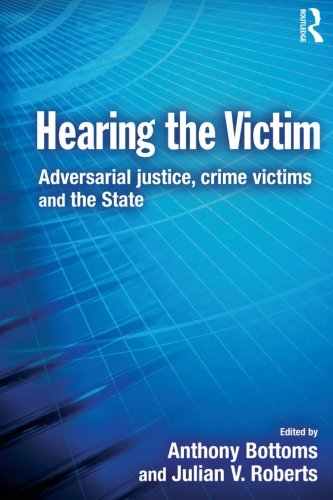 9780415627696: Hearing the Victim: Adversarial Justice, Crime Victims and the State (Cambridge Criminal Justice)