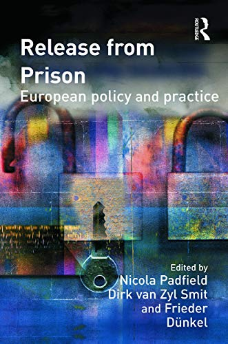 9780415627986: Release from Prison: European Policy and Practice