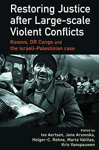 9780415627993: Restoring Justice after Large-scale Violent Conflicts