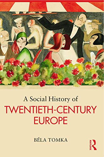 9780415628457: A Social History of Twentieth-Century Europe