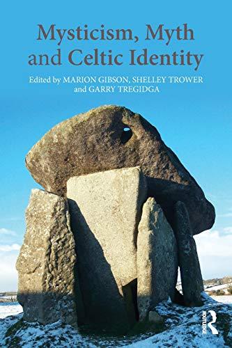 9780415628693: Mysticism, Myth and Celtic Identity
