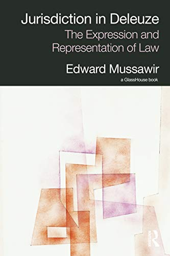 9780415628778: Jurisdiction in Deleuze: The Expression and Representation of Law