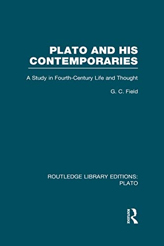 9780415628983: Plato and His Contemporaries (RLE: Plato): A Study in Fourth Century Life and Thought