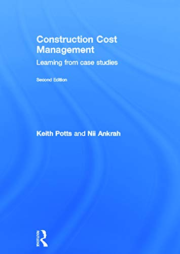 9780415629126: Construction Cost Management: Learning from Case Studies