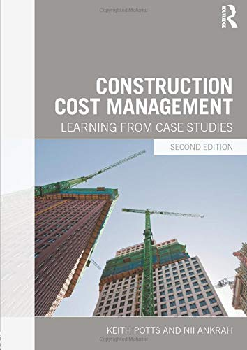 9780415629133: Construction Cost Management: Learning from Case Studies