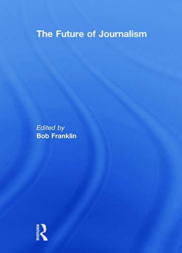 9780415629294: The Future of Journalism (Journalism Studies)