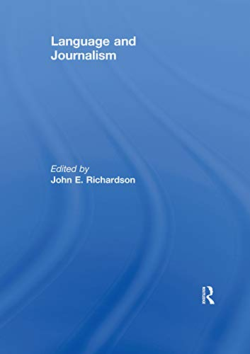 9780415629331: Language and Journalism