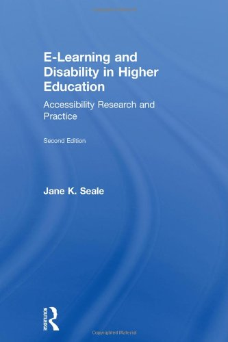 9780415629409: E-learning and Disability in Higher Education: Accessibility Research and Practice