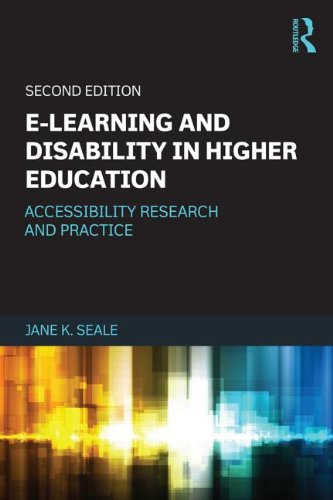 E-learning and Disability in Higher Education: Accessibility Research and Practice: Seale, Jane K.