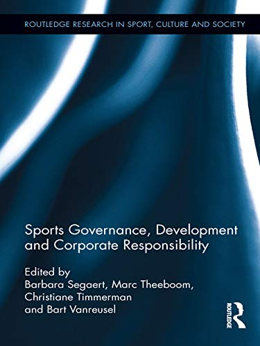 9780415629645: Sports Governance, Development and Corporate Responsibility (Routledge Research in Sport, Culture and Society)