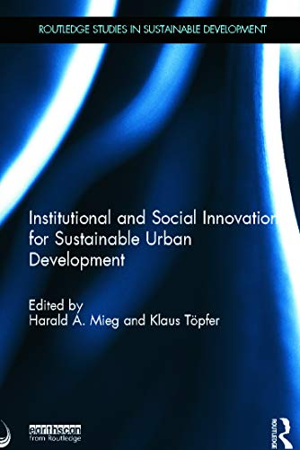 9780415630054: Institutional and Social Innovation for Sustainable Urban Development (Routledge Studies in Sustainable Development)