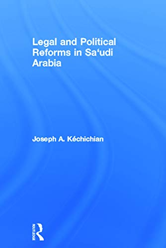 9780415630184: Legal and Political Reforms in Saudi Arabia