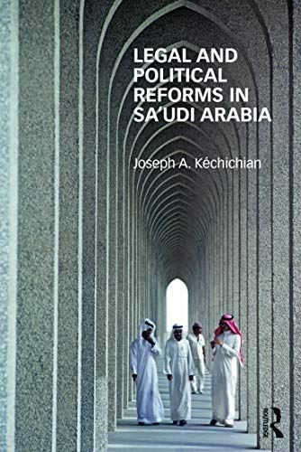 9780415630191: Legal and Political Reforms in Saudi Arabia