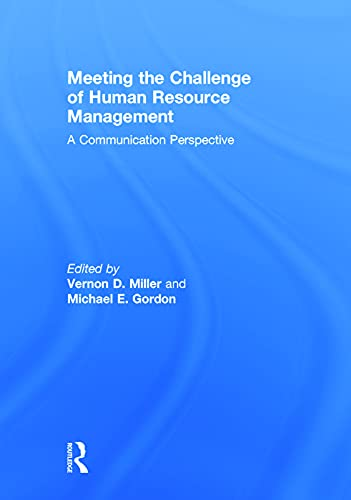 9780415630207: Meeting the Challenge of Human Resource Management: A Communication Perspective