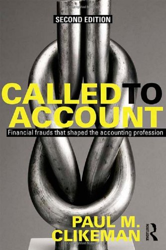 9780415630245: Called to Account: Financial Frauds that Shaped the Accounting Profession